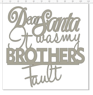 dear santa it ws my brothers fault 110 x 110